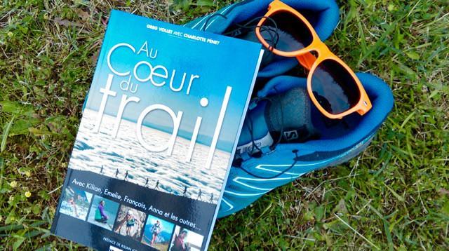 au-coeur-du-trail-greg-vollet-avis-critique - 1