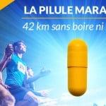 La Pilule Marathon : 42 km sans boire ni manger